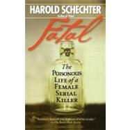 Fatal by Schechter, Harold, 9781439182642
