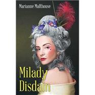 Milady Disdain by Malthouse, Marianne, 9781503502642