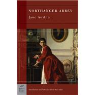 Northanger Abbey (Barnes & Noble Classics Series) by Austen, Jane; Mac Adam, Alfred; Mac Adam, Alfred, 9781593082642