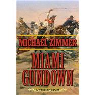 Miami Gundown by Zimmer, Michael, 9781632202642