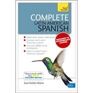 Complete Latin American Spanish Beginner to Intermediate Course by Kattan-Ibarra, Juan, 9781444192643