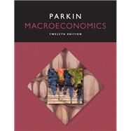 Macroeconomics by Parkin, Michael, 9780133872644