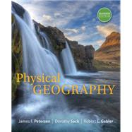 Physical Geography by Petersen, James F.; Sack, Dorothy; Gabler, Robert E., 9781305652644