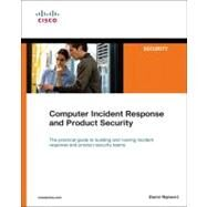 Computer Incident Response and Product Security by Rajnovic, Damir, 9781587052644