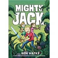 Mighty Jack by Hatke, Ben, 9781626722644