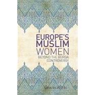 Europe's Muslim Women by Silvestri, Sara, 9780231702645