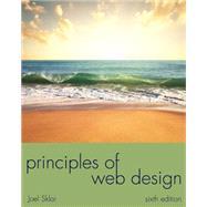 Principles of Web Design The Web Warrior Series by Sklar, Joel, 9781285852645
