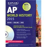 Kaplan AP World History 2015 Book + Online + DVD by Whelan, Patrick, 9781618652645