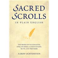 Sacred Scrolls in Plain English by Lichtenstein, Aaron, 9789655242645