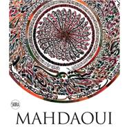 Nja Mahdaoui: Jafr. The Alchemy of Signs by Mahdaoui, Molka, 9788857222646