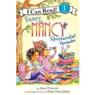 Fancy Nancy : Spectacular Spectacles by O'Connor, Jane, 9780061882647