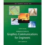 Introduction to Graphics Communications for Engineers  (B.E.S.T series) by Bertoline, Gary, 9780073522647