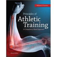 Principles of Athletic Training: A Competency-Based Approach by Prentice, William, 9780078022647