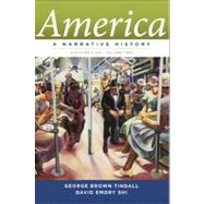 America: A Narrative History V.2 by TINDALL, 9780393912647