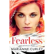 Fearless by Curley, Marianne, 9781408822647