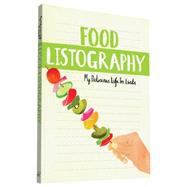 Food Listography by Nola, Lisa; Pearson, Claudia, 9781452142647