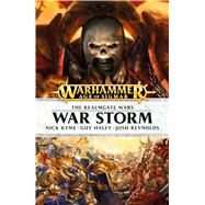 War Storm by Kyme, Nick; Haley, Guy; Reynolds, Josh, 9781784962647