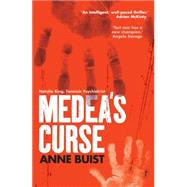 Medea's Curse by Buist, Anne, 9781922182647