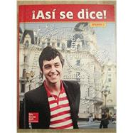 Asi se dice! Level 2, Student Edition by McGraw-Hill Education, 9780021412648