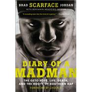 Diary of a Madman by Jordan, Brad; Ingram, Benjamin Meadows; Chuck D, 9780062302649