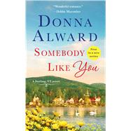 Somebody Like You by Alward, Donna, 9781250092649