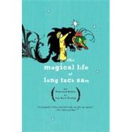 The Magical Life of Long Tack Sam by Fleming, Ann Marie, 9781594482649