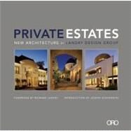 Private Estates : New Architecture by Landry Design Group by Landry, Richard; Eastman, Janet; Giovannini, Joseph, 9780982622650