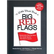 The Little Black Book of Big Red Flags by Burton, Natasha; Fishman, Julie; McCrary, Meagan, 9781440512650
