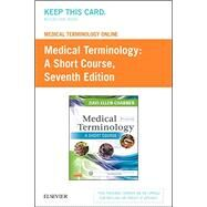 Medical Terminology Online for Medical Terminology Access Card by Chabner, Davi-Ellen, 9781455772650