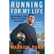 Running for My Life : My Journey in the Game of Football and Beyond by Dunn, Warrick, 9780061432651