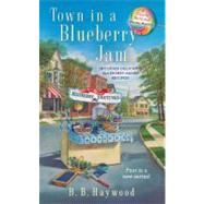 Town In a Blueberrry Jam by Haywood, B.B. (Author), 9780425232651