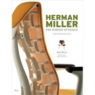 Herman Miller : The Purpose of Design at Biggerbooks.com