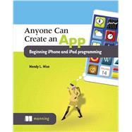 Anyone Can Create an App by Wise, Wendy, 9781617292651