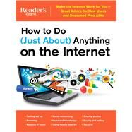 How to Do (Just About) Anything on the Internet by Reader's Digest, 9781621452652