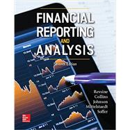 Financial Reporting and Analysis by Revsine, Lawrence; Collins, Daniel; Johnson, Bruce; Mittelstaedt, Fred; Soffer, Leonard, 9781259722653