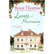 Lovers and Newcomers by Thomas, Rosie, 9781468302653