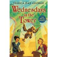Wednesdays in the Tower by George, Jessica Day, 9781619632653