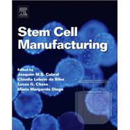Stem Cell Manufacturing by Cabral, Joaquim M. S., 9780444632654