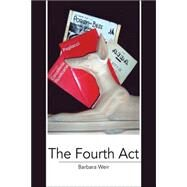 The Fourth Act by Weir, Barbara, 9781425722654