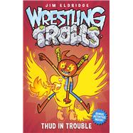 Thud in Trouble by Eldridge, Jim, 9781471402654