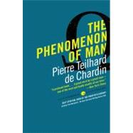 The Phenomenon of Man by Teilhard De Chardin, Pierre, 9780061632655