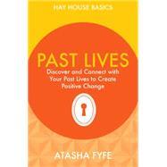 Past Lives by Fyfe, Atasha, 9781781802656