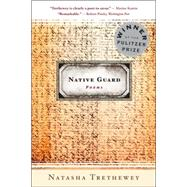 Native Guard by Trethewey, Natasha, 9780618872657