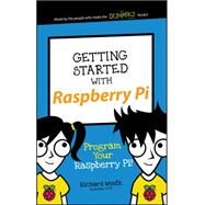 Getting Started With Raspberry Pi by Wentk, Richard, 9781119262657