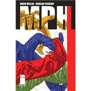 Mph by Millar, Mark; Fegredo, Duncan, 9781632152657