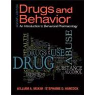 Drugs & Behavior by McKim, William A., Ph.D.; Hancock, Stephanie, Ph.D, 9780205242658