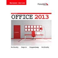Marquee Series: Microsoft Office 2013 by Nita Rutkosky, Denise Seguin, Audrey Roggenkamp, Ian Rutkosky, 9780763852658