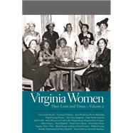Virginia Women by Kierner, Cynthia; Treadway, Sandra; Berkes, Anna (CON); Hofstra, Warren (CON); Koste, Jodi (CON), 9780820342658