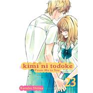Kimi ni Todoke: From Me to You, Vol. 23 by Shiina, Karuho, 9781421582658
