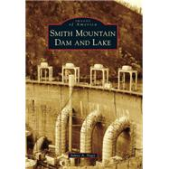 Smith Mountain Dam and Lake by Nagy, James A., 9781467122658